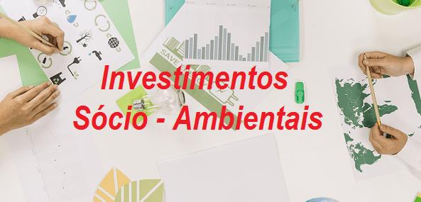 investimentos socio ambientais